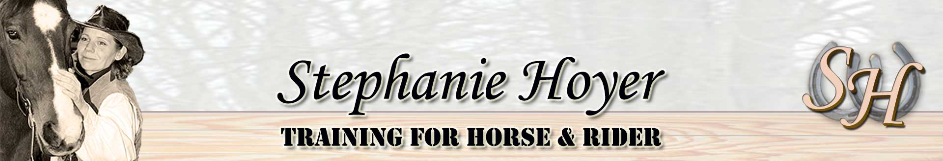 Stephanie Hoyer - Training for Horse and Rider